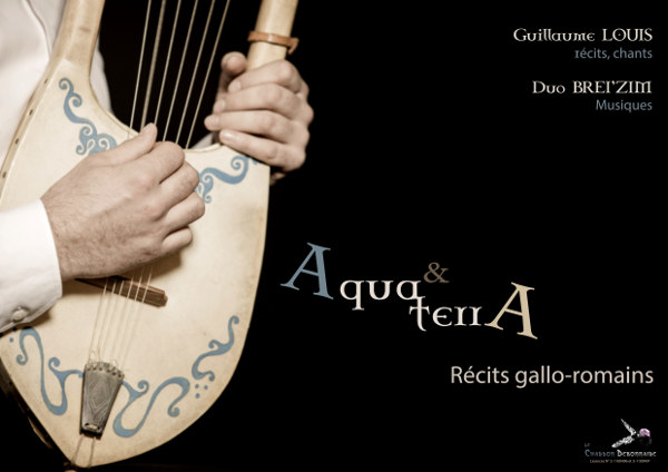 Affiche du spectacle «Aqua et Terra» récit gallo-romain